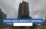 Concurso Banco Central 2022